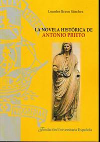 Libro NOVELA HISTORICA DE ANTONIO PRIETO