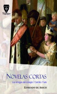 Libro NOVELAS CORTAS: LOS AMIGOS DEL COLEGIO / CAMILA / FURIO