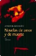 Libro NOVELAS DE AMOR Y MUERTE