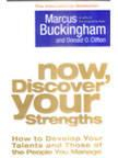 Libro NOW, DISCOVER YOUR STRENGTHS: HOW TO DEVELOP YOUR TALENTS AND THO SE OF THE PEOPLE YOU MANAGE