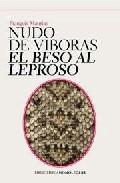 Libro NUDO DE VIVORAS. EL BESO AL LEPROSO