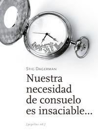 Libro NUESTRA NECESIDAD DE CONSUELO ES INSACIABLE...