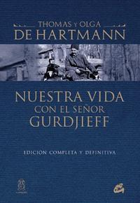 Libro NUESTRA VIDA CON EL SEÑOR GURDJIEFF