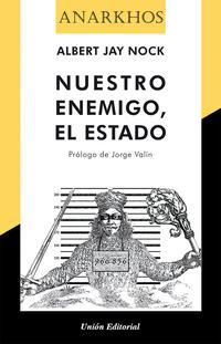 Libro NUESTRO ENEMIGO EL ESTADO