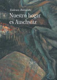 Libro NUESTRO HOGAR ES AUSCHWITZ