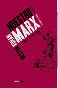 Libro NUESTRO MARX