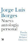 Libro NUEVA ANTOLOGIA PERSONAL: POESIA, PROSAS, RELATOS, ENSAYOS