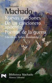 Libro NUEVAS CANCIONES; DE UN CANCIONERO APOCRIFO; POEMAS DE GUERRA