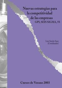 Libro NUEVAS ESTRATEGIAS PARA COMPETITIVIDAD DE LAS EMPRESAS: GPI, SEIS SIGMA, 5S