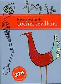 Libro NUEVAS RECETAS DE COCINA SEVILLANA