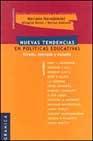 Libro NUEVAS TENDENCIAS EN POLITICAS EDUCATIVAS: ESTADO, MERCADO Y ESCU ELA