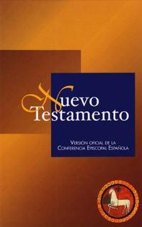 Libro NUEVO TESTAMENTO: VERSION OFICIAL DE LA CONFERENCIA EPISCOPAL ESP AÑOLA