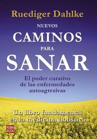 Libro NUEVOS CAMINOS PARA SANAR: EL PODER CURATIVO DE LAS ENFERMEDADES AUTOAGRESIVAS