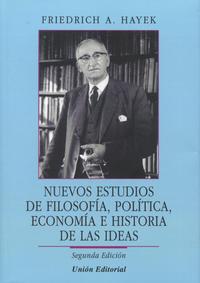 Libro NUEVOS ESTUDIOS DE FILOSOFÍA, POLÍTICA, ECONOMÍA E HISTORIA DE LAS IDEAS