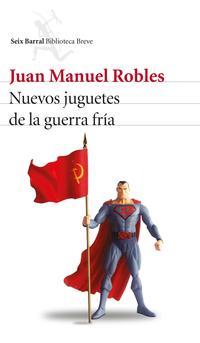 Libro NUEVOS JUGUETES DE LA GUERRA FRIA
