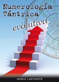 Libro NUMEROLOGIA TANTRICA EVOLUTIVA