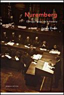 Libro NUREMBERG : EL MAYOR JUICIO DE LA HISTORIA