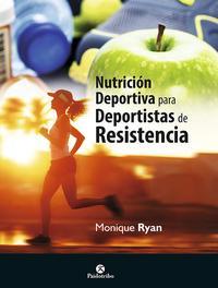 Libro NUTRICION DEPORTIVA PARA DEPORTISTAS DE RESISTENCIA