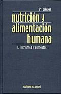 Libro NUTRICION Y ALIMENTACION HUMANA:NUTRIENTES Y ALIME NTOS;SITUACIONES FISIOLOGICAS Y PATOLOGICAS