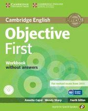 Libro OBJECTIVE FIRST FOR SPANISH SPEAKERS WORKBOOK WITHOUT ANSWERS WITH AUDIO CD 4TH EDITION