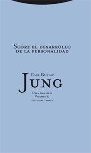 Libro OBRAS COMPLETAS C.G. JUNG - VOL 17: SOBRE EL DESARROLLO DE LA PER SONALIDAD