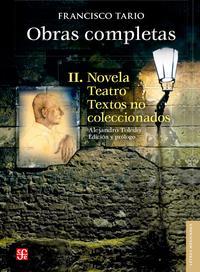Libro OBRAS COMPLETAS II: NOVELA, TEATRO Y TEXTOS NO COLECCIONADOS