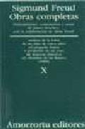 Libro OBRAS COMPLETAS: ANALISIS DE LA FOBIA DE UN NIÑO DE CIN CO AÑOS; A PROPOSITO DE UN CASO DE NEUROSIS OBSESIVA