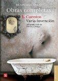 Libro OBRAS COMPLETAS: I. CUENTOS/ VARIA INVENCION