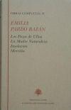Libro OBRAS COMPLETAS; LOS PAZOS DE ULLOA ; LA MADRE  NATURAL EZA ; INSOLACION ; MORRIÑA