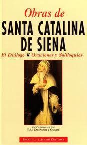 Libro OBRAS DE SANTA CATALINA DE SIENA: EL DIALOGO, ORACIONES Y SOLILOQ UIO