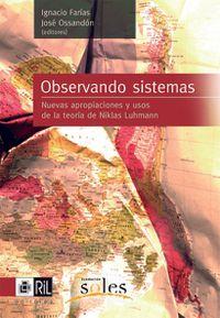 Libro OBSERVANDO SISTEMAS NUEVAS APROPIACIONES Y USOS DE LA TEROIA DE N IKLAS LUHMANN