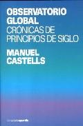 Libro OBSERVATORIO GLOBAL: CRONICAS DE PRINCIPIOS DE SIGLO