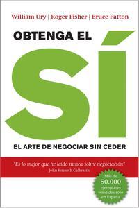 Libro OBTENGA EL SI: EL ARTE DE NEGOCIAR SIN CEDER