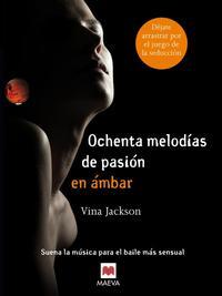 Libro OCHENTA MELODIAS DE PASION EN AMBAR