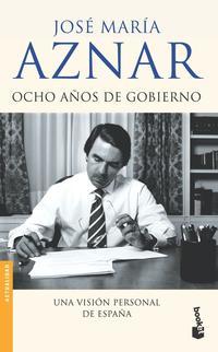 Libro OCHO AÑOS DE GOBIERNO