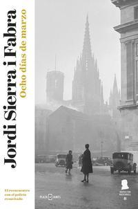 Libro OCHO DIAS DE MARZO: UN ASESINO ANDA SUELTO EN PLENA GUERRA DE LOS TRAVIAS DE 1951