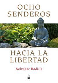 Libro OCHO SENDEROS HACIA LA LIBERTAD