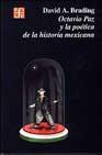 Libro OCTAVIO PAZ Y LA POETICA DE LA HISTORIA MEXICANA