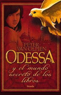Libro ODESSA Y EL MUNDO SECRETO DE LOS LIBROS