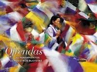 Libro OFRENDAS: 365 PENSAMIENTOS DE MAESTROS BUDISTAS