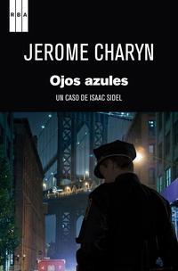Libro OJOS AZULES: UN CASO DE ISAAC SIDEL