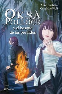 Libro OKSA POLLOCK Y EL BOSQUE DE LOS PERDIDOS