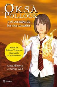 Libro OKSA POLLOCK Y EL CORAZON DE LOS DOS MUNDOS