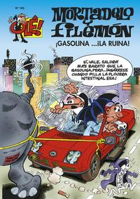 Libro OLE MORTADELO Y FILEMON Nº 183: GASOLINA ¡LA RUINA!
