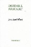Libro OLVIDAR A FOUCAULT