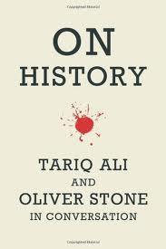 Libro ON HISTORY: TARIQ ALI AND OLIVER STONE IN CONVERSATION