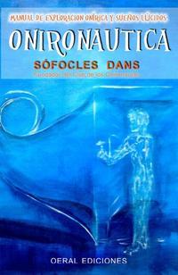 Libro ONIRONAUTICA: MANUAL DE EXPLORACION ONIRICA Y SUEÑOS LUCIDOS