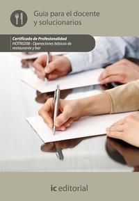 Libro OPERACIONES BASICAS DE RESTAURANTE Y BAR. HOTR0208 GUIA PARA EL DOCENTE Y SOLUCIONARIOS