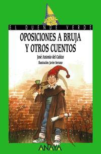 Libro OPOSICIONES A BRUJA Y OTROS CUENTOS