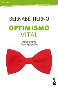 Libro OPTIMISMO VITAL: MANUAL COMPLETO DE PSICOLOGIA POSITIVA